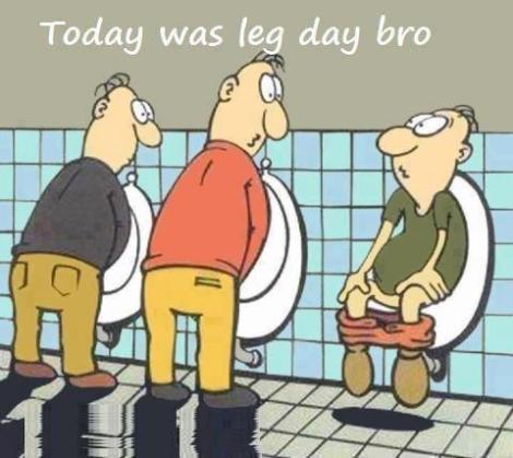 Leg Day bro