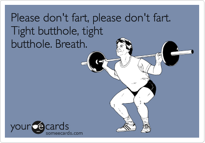 Don't fart